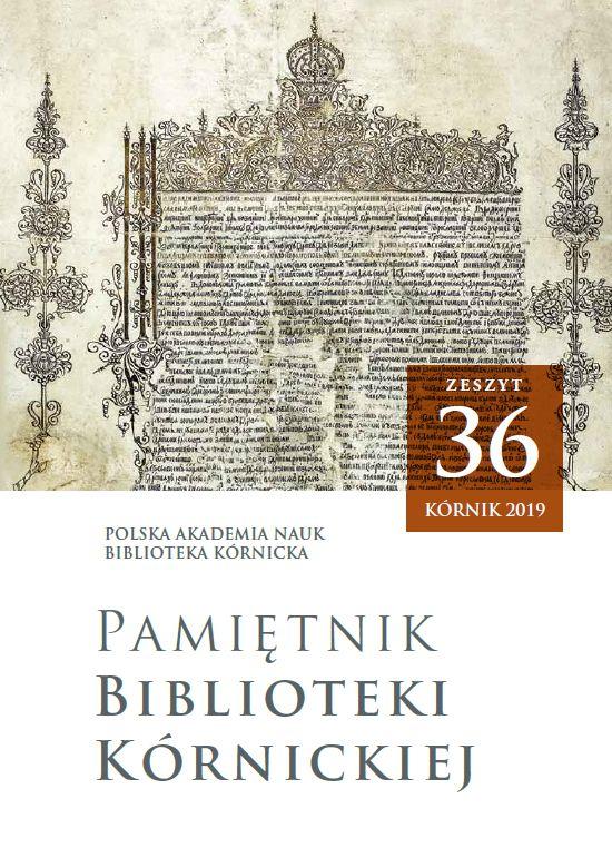 Pamiętnik Biblioteki Kórnickiej Zeszyt 36
